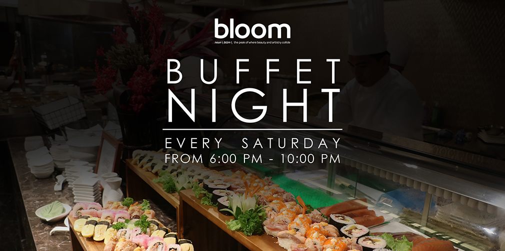im-hotel-bloom-restaurant-saturday-night-buffet-promo