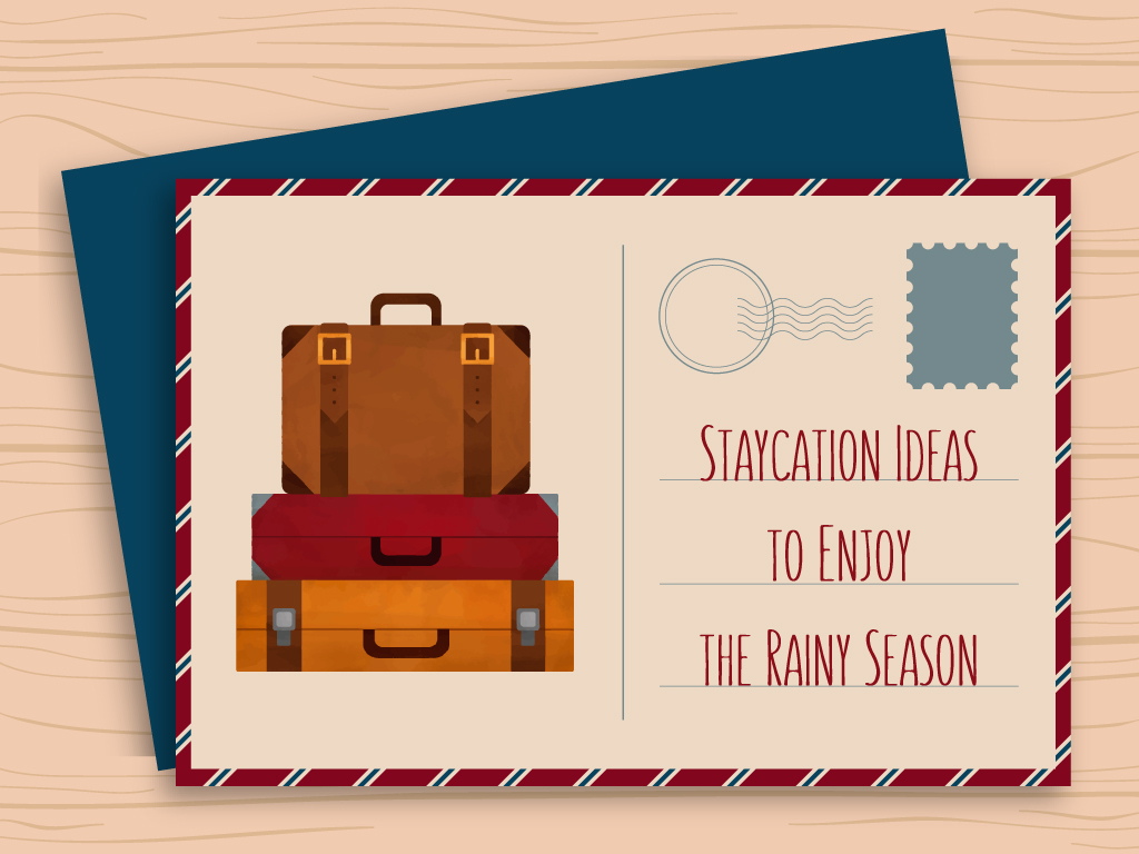 Staycation Ideas to Enjoy the Rainy Season